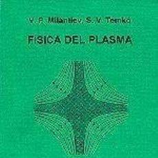 Libros: FÍSICA DEL PLASMA. Lote 222275232