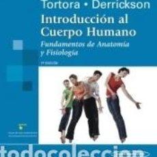 Libros: INTRODUCCIÓN AL CUERPO HUMANO. 7ª EDICIÓN. Lote 222313633