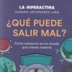 Libros: ¿QUÉ PUEDE SALIR MAL?. Lote 222401201