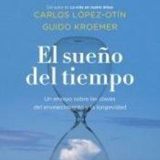 Libros: EL SUEÑO DEL TIEMPO. Lote 222638415