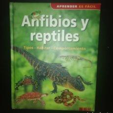 Libros: ANFIBIOS Y REPTILES. Lote 224558601