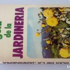 Libros: GUÍA DE LA JARDINERÍA. FAUSTA MARINARDI. Lote 227691002