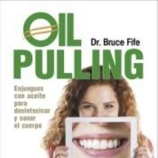Libros: OIL PULLING. Lote 227951990