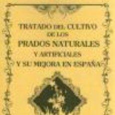 Libros: TRATADO DEL CULTIVO DE LOS PRADOS NATURALES Y ARTIFICIALES Y SU MEJORA EN ESPAÑA JOSÉ HIDALGO TABLAD. Lote 235024895