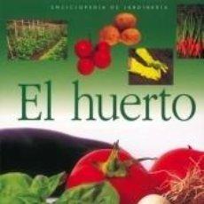 Libros: EL HUERTO. Lote 235090695
