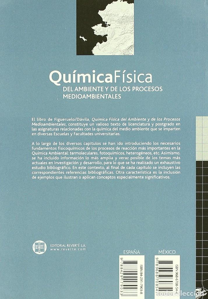 Libros: QUÍMICA FÍSICA DEL AMBIENTE Y DE LOS PROCESOS MEDIOAMBIENTALES. Figueruelo y Dávila. Reverté - Foto 2 - 235654540