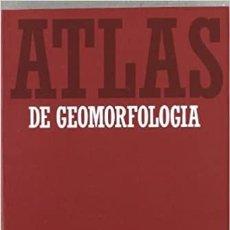 Libros: ÁTLAS DE GEOMORFOLOGÍA. A AT.5. ALIANZA ÁTLAS.. Lote 235655710