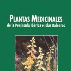 Libros: PLANTAS MEDICINALES DE LA PENÍNSULA IBÉRICA E ISLAS BALEARES GERARDO STÜBING, JUAN BAUTISTA PERIS, À. Lote 236134995