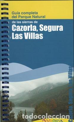 GUÍA COMPLETA CAZORLA, SEGURA Y LAS VILLAS + MAPA ACTUALIZADO. (Libros Nuevos - Ciencias Manuales y Oficios - Ciencias Naturales)
