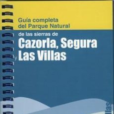 Libros: GUÍA COMPLETA CAZORLA, SEGURA Y LAS VILLAS + MAPA ACTUALIZADO.. Lote 236523020