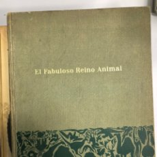 Libros: LIBRO EL FABULOSO REINO ANIMAL. Lote 236782535