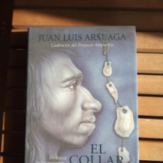 Livros: EL COLLAR DEL NEANDERTHAL , JUAN LUIS ARSUAGA. Lote 239963825