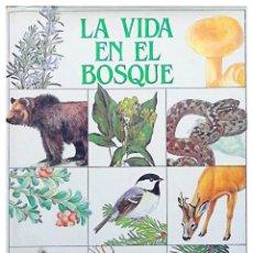 Libros: LA VIDA EN EL BOSQUE. Lote 242169915