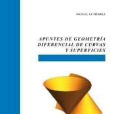 Livros: APUNTES DE GEOMETRÍA DIFERENCIAL DE CURVAS Y SUPERFICIES. Lote 242906700