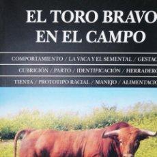 Libros: EL TORO BRAVO EN EL CAMPO. Lote 242985280
