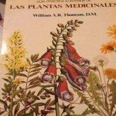 Libros: LAS PLANTAS MEDICINALES WILLIAMS A.R. THOMSON.. Lote 243485265