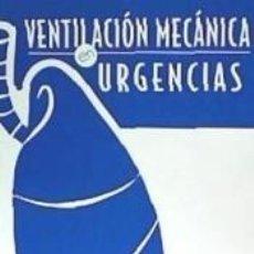 Libros: VENTILACIÓN MECÁNICA EN EMERGENCIAS. Lote 243557380