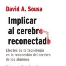 Libros: IMPLICAR AL CEREBRO RECONECTADO. Lote 243834695