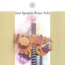 Libri: ESTUDIO HISTÓRICO-TECNOLÓGICO DE MOLINOS Y PRENSAS PARA LA FABRICACIÓN DE ACEITE DE OLIVA.. Lote 246653985
