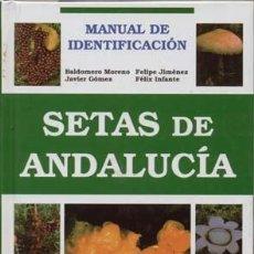 Libros: SETAS DE ANDALUCIA. Lote 248701960