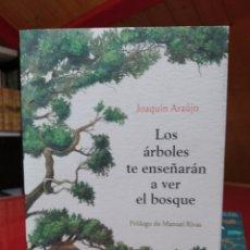 Libros: LOS ÁRBOLES TE ENSEÑARÁN A VER EL BOSQUE. ARAÚJO, JOAQUÍN. CRÍTICA 2020 PRIMERA EDICIÓN.. Lote 251523000