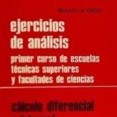 Libros: EJERCICIOS DE ANÁLISIS-CÁLCULO DIFERENCIAL E INTEGRAL: CÁLCULO DIFERENCIAL E INTEGRAL: PRIMER CURSO. Lote 254932355