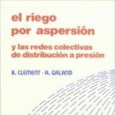 Libros: EL RIEGO POR ASPERSIÓN. Lote 255940065
