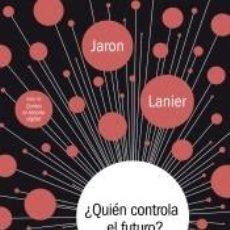 Libros: ¿QUIÉN CONTROLA EL FUTURO?. Lote 256123760