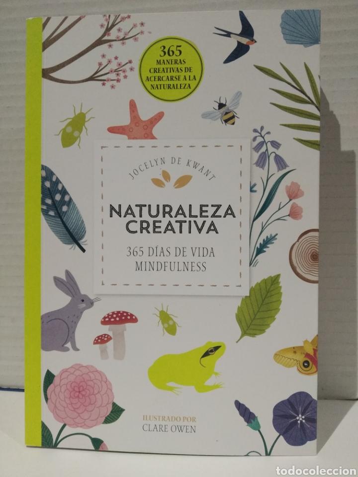 NATURALEZA CREATIVA 365 DÍAS DE VIDA MINDFULNESS JOCELYN DE KWANT (Libros Nuevos - Ciencias Manuales y Oficios - Ciencias Naturales)