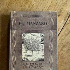Libros: LIBRO EL MANZANO RAUL J. MONTERO - EDITORIAL ATLÁNTIDA. Lote 260096805