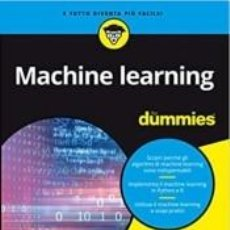Libros: MACHINE LEARNING FOR DUMMIES. Lote 261335230