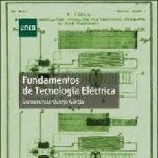 Libros: FUNDAMENTOS DE TECNOLOGIA ELECTRICA ( 2018). Lote 261365660