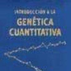 Libros: INTRODUCCIÓN A LA GENÉTICA CUANTITATIVA.. Lote 262203870