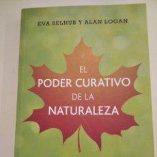Libros: EL PODER CURATIVO DE LA NATURALEZA. Lote 262204155