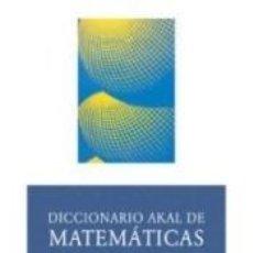 Libros: DICCIONARIO AKAL DE MATEMÁTICAS. Lote 262304555