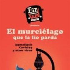 Libros: EL MURCIÉLAGO QUE LA LIO PARDA. Lote 262528380