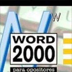 Libros: WORD 2000 PARA OPOSICIONES. Lote 262528420