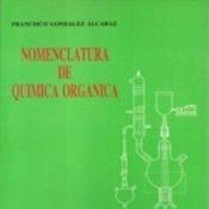 Libros: NOMENCLATURA DE QUIMICA ORGANICA. Lote 262566720