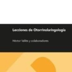 Libros: LECCIONES DE OTORRINOLARINGOLOGÍA. Lote 262567145