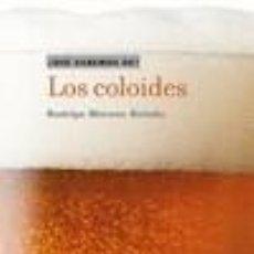 Libros: LOS COLOIDES. Lote 262875285