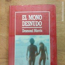 Libros: B. DIVULGACIÓN CIENTÍFICA MUY INTERESANTE *PRECINTADO* N°8 EL MONO DESNUDO DESMOND MORRIS. Lote 263051650