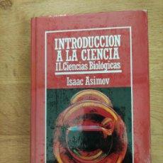 Libros: B. DIVULGACIÓN CIENTÍFICA MUY INTERESANTE *PRECINTADO* N° 4 INTRODUCCIÓN A LA CIENCIA II ASIMOV. Lote 263053025