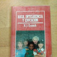 Libros: B. DIVULGACIÓN CIENTÍFICA MUY INTERESANTE *PRECINTADO* N° 36 RAZA, INTELIGENCIA Y EDUCACIÓN EYSENCK. Lote 263054110