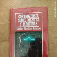 Libros: B. DIVULGACIÓN CIENTÍFICA MUY INTERESANTE *PRECINTADO* N° 32 CONTROVERSIA SOBRE MENTES Y MAQUINAS. Lote 263055790