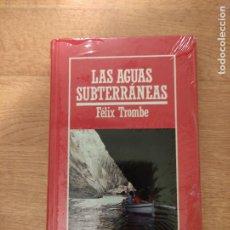 Libros: B. DIVULGACIÓN CIENTÍFICA MUY INTERESANTE *PRECINTADO* N° 54 LAS AGUAS SUBTERRÁNEAS FELIX TROMBE. Lote 263085785