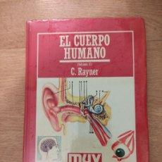 Libros: B. DIVULGACIÓN CIENTÍFICA MUY INTERESANTE *PRECINTADO* N° 23 EL CUERPO HUMANO VOL. 2 RAYNER. Lote 263087740