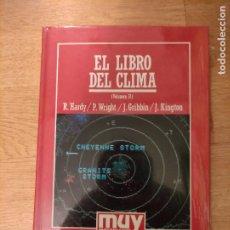 Libros: B. DIVULGACIÓN CIENTÍFICA MUY INTERESANTE *PRECINTADO* N° 43 EL LIBRO DEL CLIMA VOL. 2 HARDY. Lote 263093720