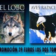 Libros: 2 TOMOS. EL LOBO + AVES RAPACES.. Lote 268578974