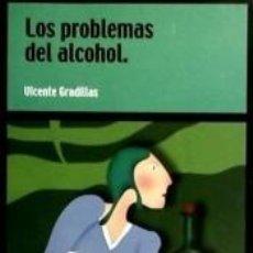 Libros: LOS PROBLEMAS DEL ALCOHOL. Lote 268617709