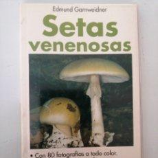 Libros: SETAS VENENOSAS. MINI GUÍAS DE LA NATURALEZA EVEREST. Lote 268739274